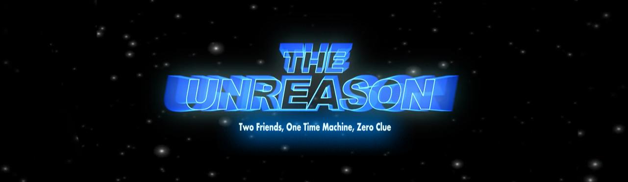 The Unreason