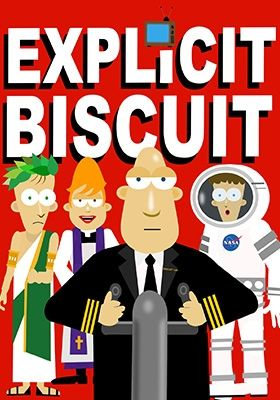 Explicit Biscuit Trailer
