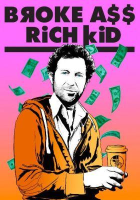 Broke A$$ Rich Kid