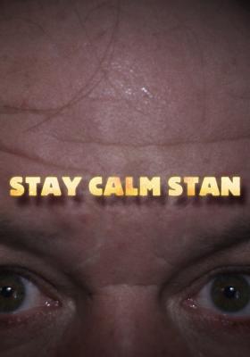 Stay Calm Stan