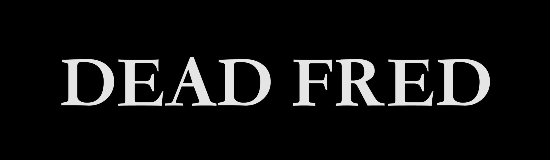 Dead Fred