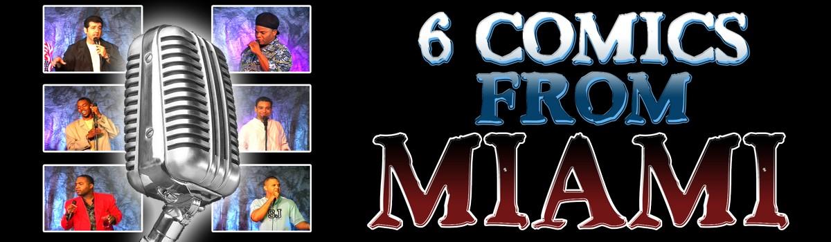 6 Comics from Miami